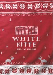 「WHITE KITTE」2